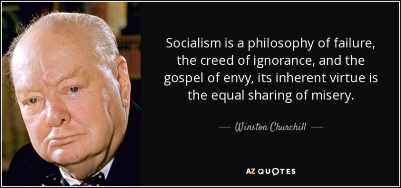 quote-socialism-is-a-philosophy-of-failure-the-creed-of-ignorance-and-the-gospel-of-envy-its-winston-churchill-5-62-82